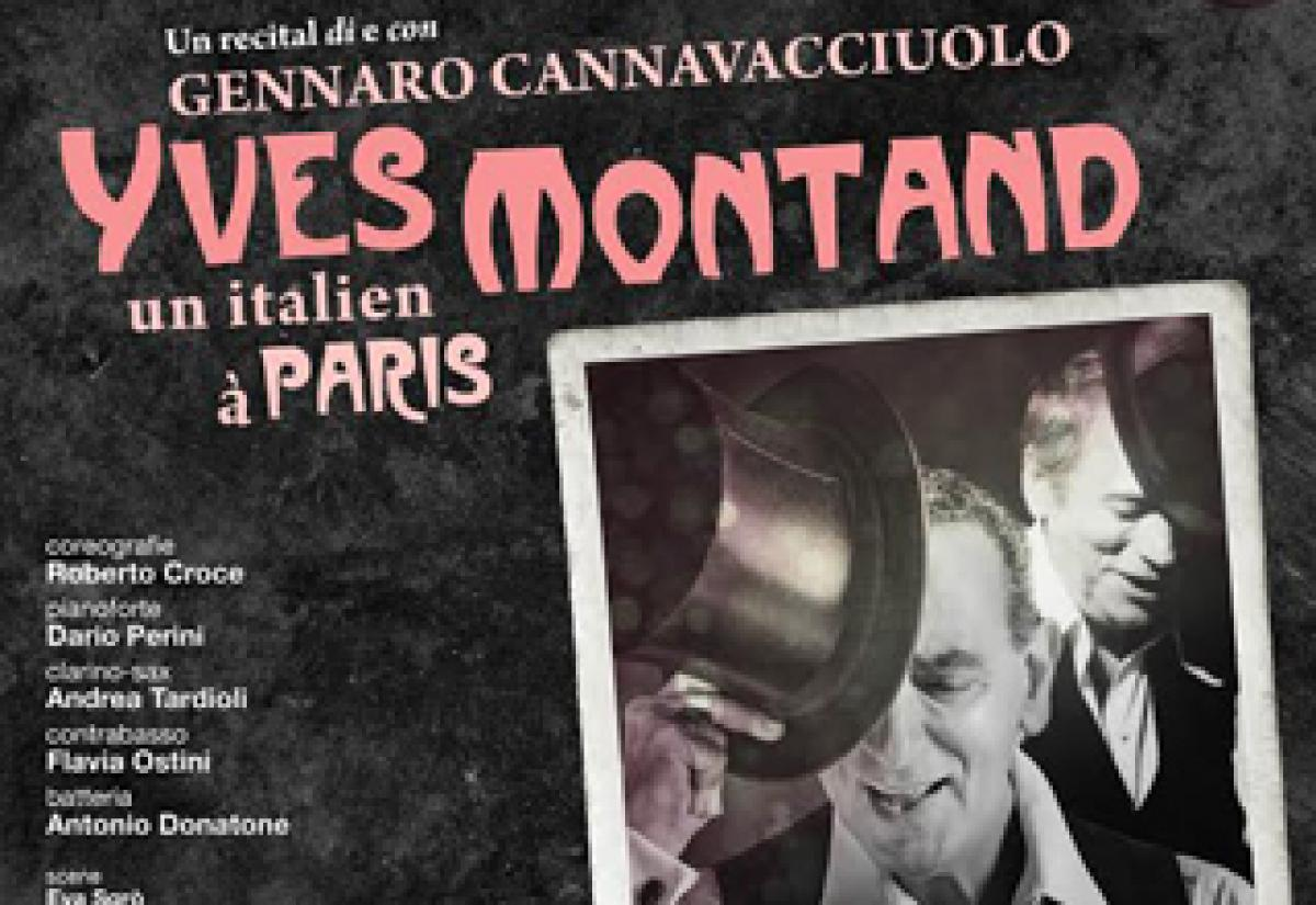 Tournee Spettacolo Yves Montand anno 2017-2020